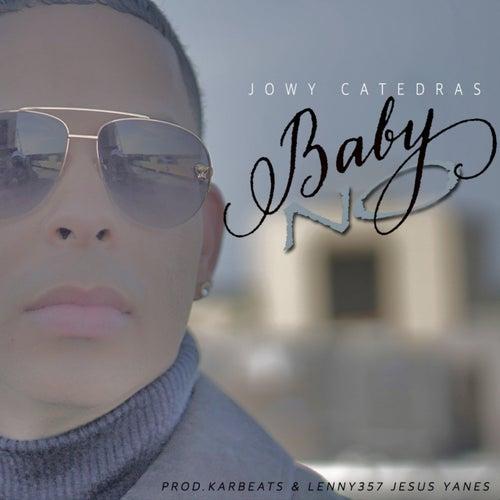 Baby No de Jowy Catedras