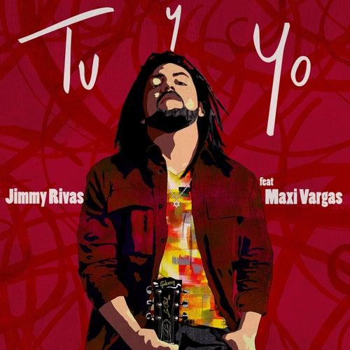 Tu Y Yo by Jimmy Rivas