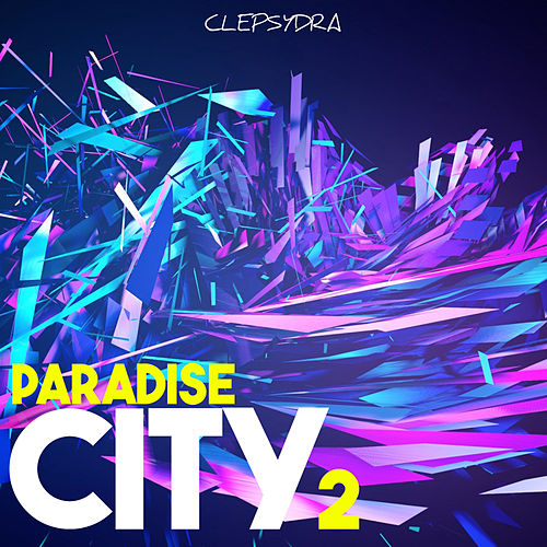 Paradise City 2 by Various Artists