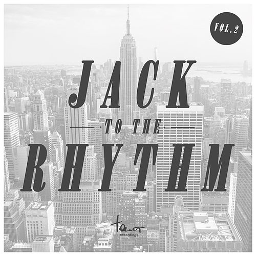 Jack to the Rhythm, Vol. 2 de Various Artists