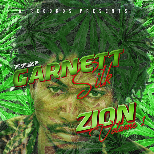 The Sounds of Garnett Silk: Zion, Vol. 1 by Garnett Silk
