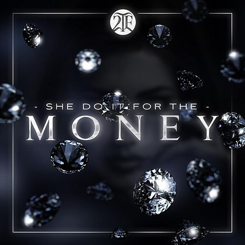 She Do It for the Money by 2-Tone Eternal