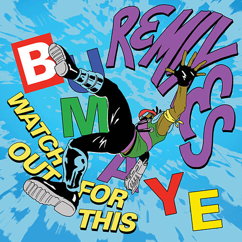 Watch Out For This (Bumaye) (Remixes) de Major Lazer