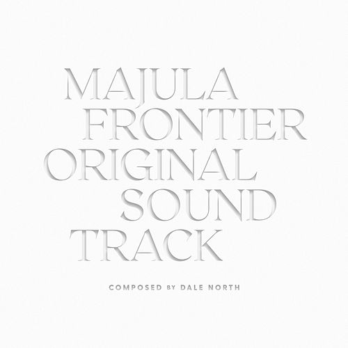 Majula Frontier (Original Game Soundtrack) by Dale North