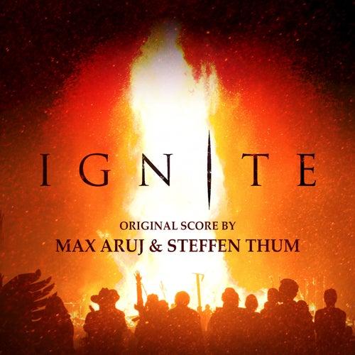 Ignite (Original Score) von Steffen Thum