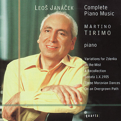 Janáček: Complete Piano Music by Martino Tirimo