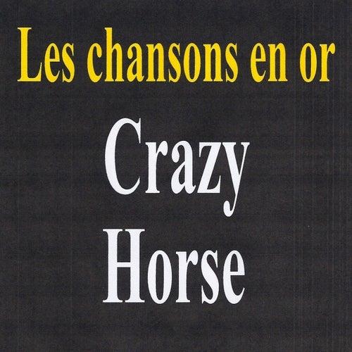 Les chansons en or - Crazy Horse de Crazy Horse