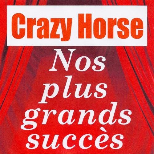 Nos plus grands succès - Crazy Horse de Crazy Horse