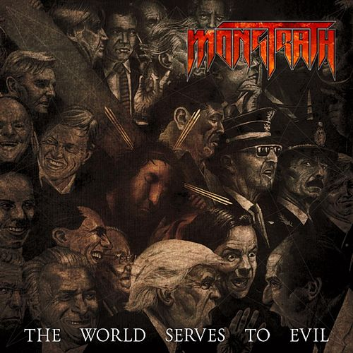The World Serves to Evil de Monstrath