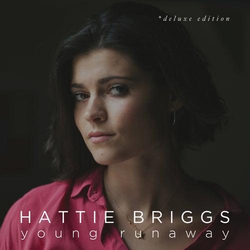 Young Runaway (Deluxe Edition) by Hattie Briggs