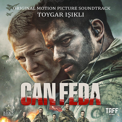 Can Feda (Original Motion Picture Soundtrack) by Toygar Işıklı