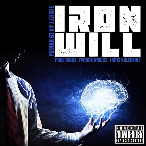 Iron Will by Paul Marz