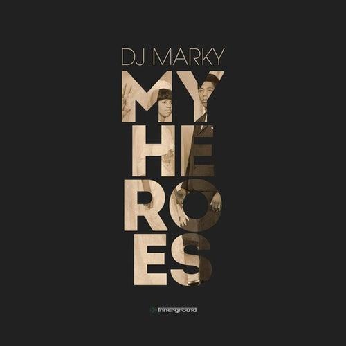 My Heroes (Album Sampler) von DJ Marky