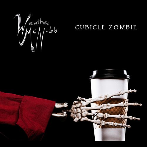 Cubicle Zombie by Weather McNabb