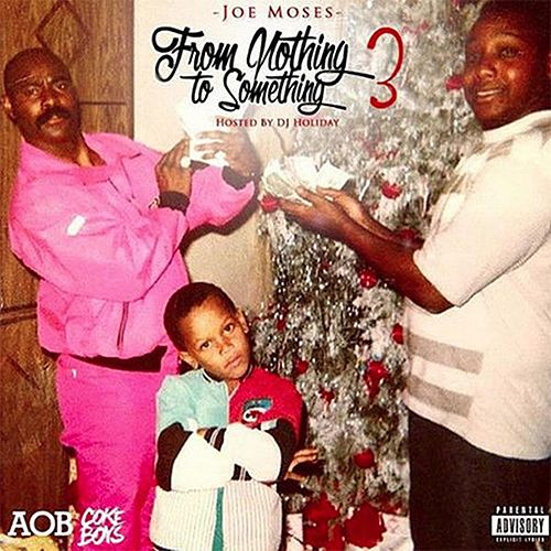 From Nothing to Something 3 de Joe Moses