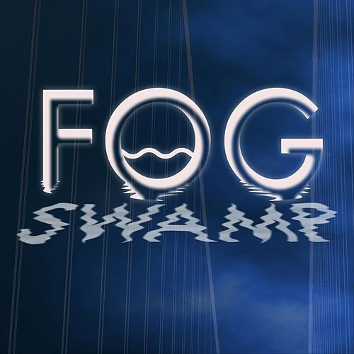 Fog Swamp von Fog Swamp