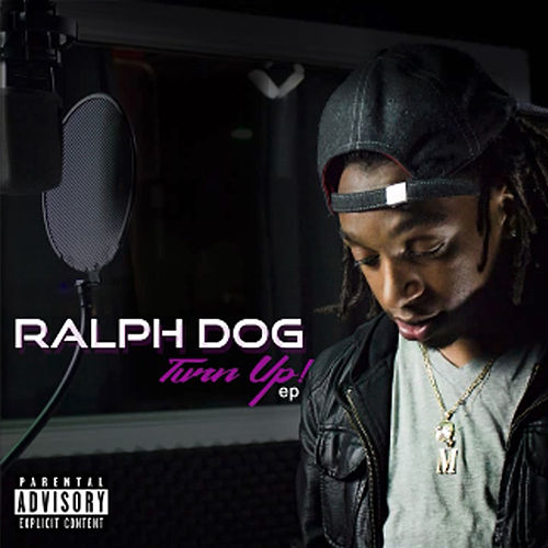 Turn Up by Ralph Dog