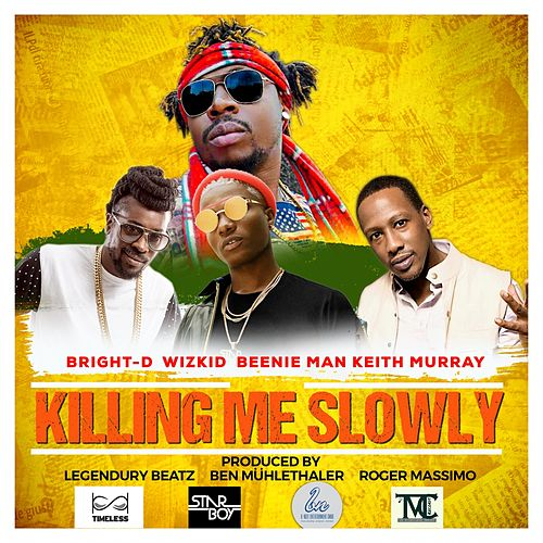 Killing Me Slowly von Bright-D