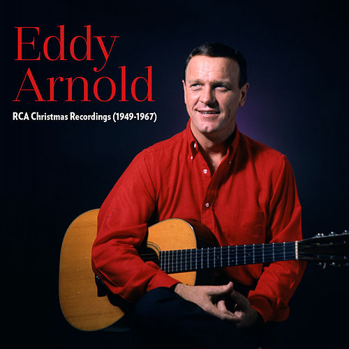 RCA Christmas Recordings (1949-1967) by Eddy Arnold