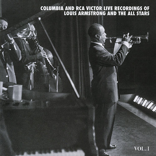 The Columbia & RCA Victor Live Recordings Vol. 1 de Louis Armstrong