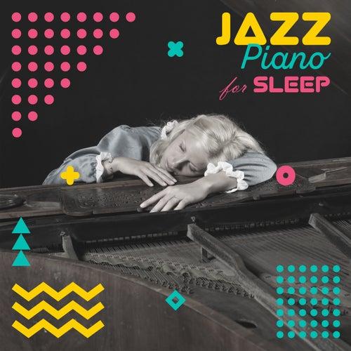 Jazz Piano for Sleep (Relaxing & Smooth  Music, Babies Sleeping Piano Lullabies, Deep Sleep Hypnosis) by Piano Jazz Background Music Masters