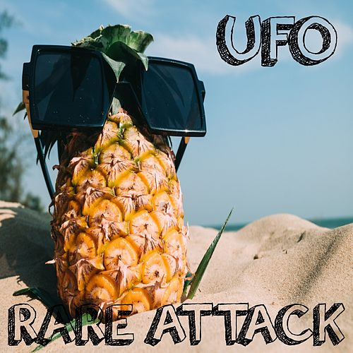 Ufo by Rare Attack