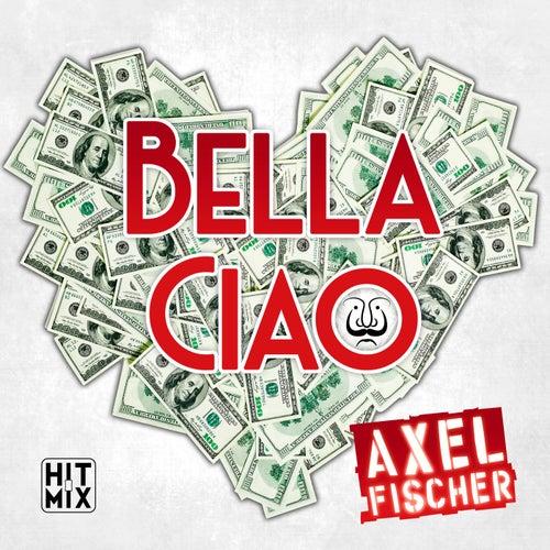 Bella Ciao von Axel Fischer