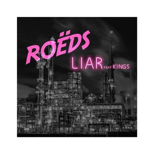 Liar by Roëds