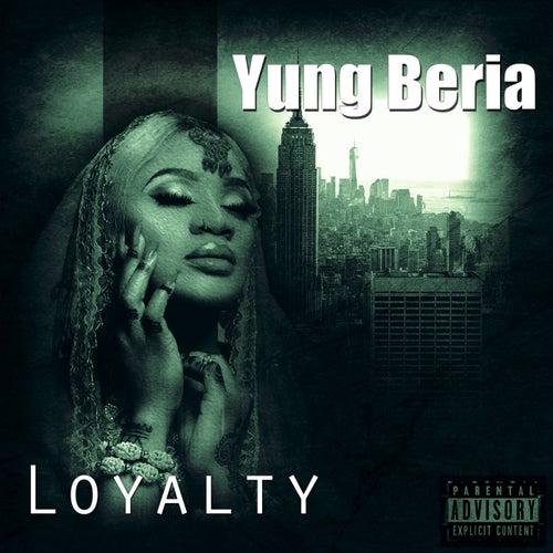 Loyalty de Yung Beria