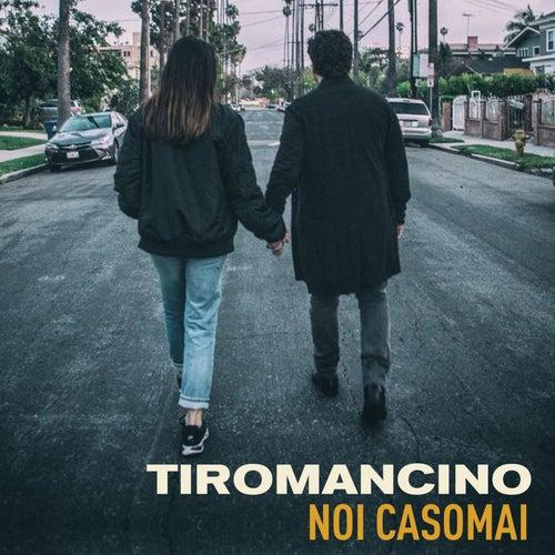 Noi casomai by Tiromancino
