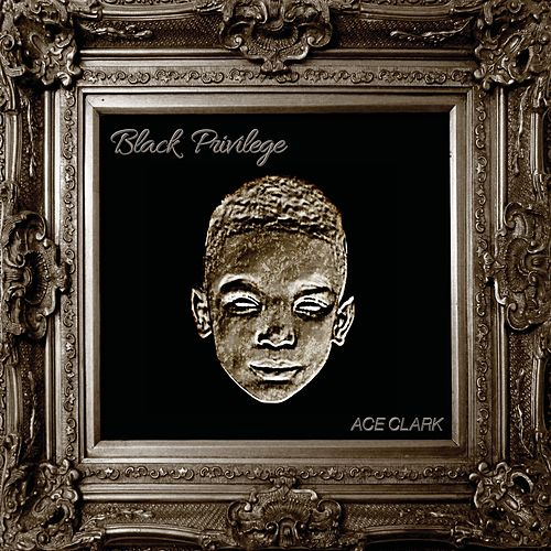 Black Privilege von Ace Clark