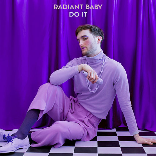 Do It by Radiant Baby