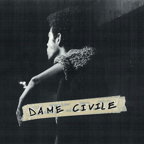 0 by Dame Civile