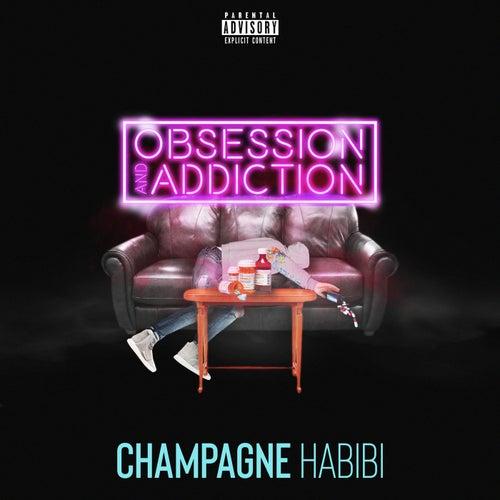 Obsession and Addiction de Champagne Habibi