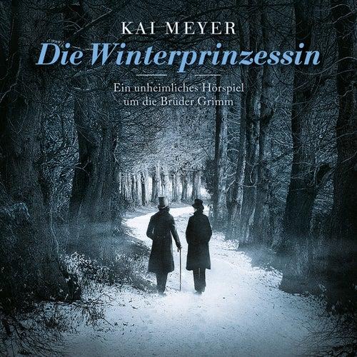 Die Winterprinzessin von Kai Meyer