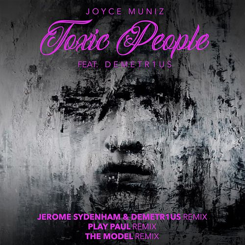 Toxic People Remixes #2 von Joyce Muniz