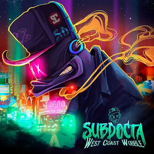West Coast Wobble by SubDocta