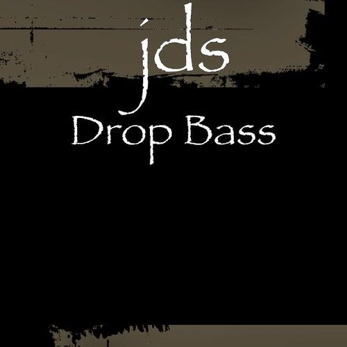 Drop Bass by JDS