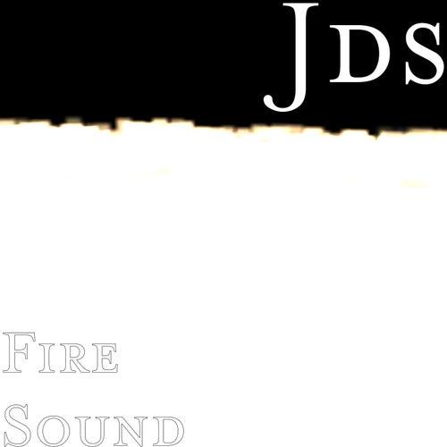 Fire Sound by JDS