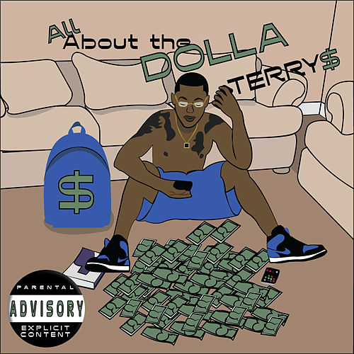 All About the Dolla de Terry$