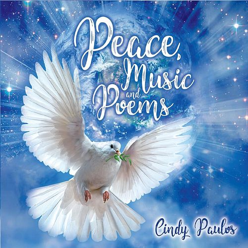 Peace, Music and Poems de Cindy Paulos
