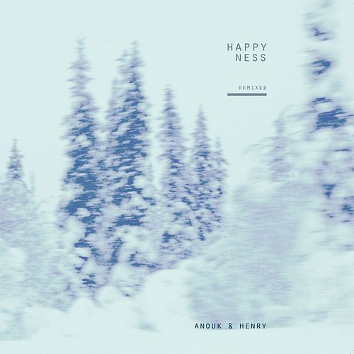 Remixed Happiness von Anouk