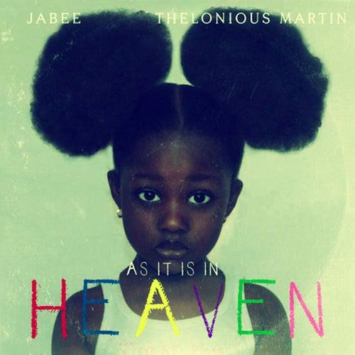 As It Is In Heaven by Jabee