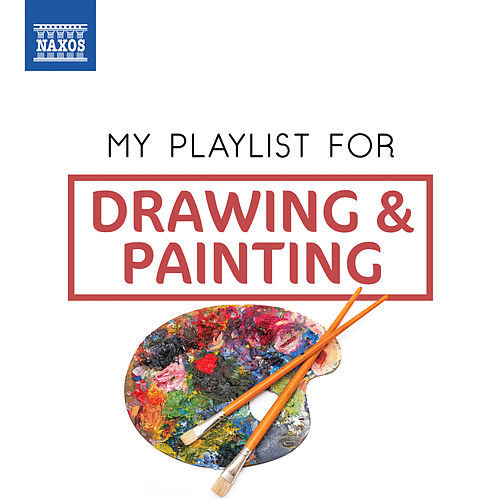 My Playlist for Painting & Drawing von Various Artists