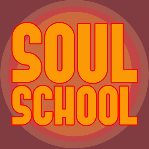 Soul School by Various Artists