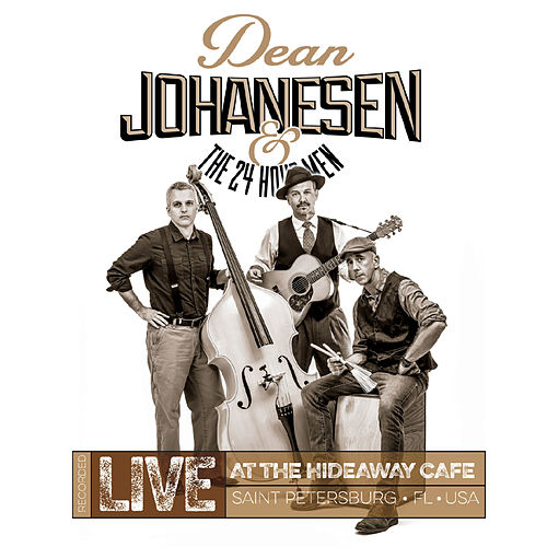 Live at the Hideaway Cafe by Dean Johanesen