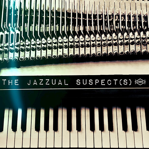 The Jazzual Suspects von The Jazzual Suspects