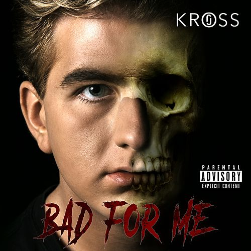 Bad For Me de Jo Kross
