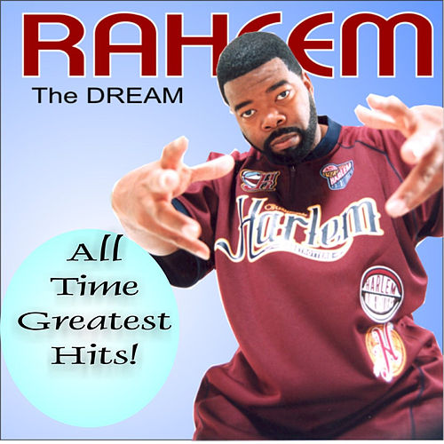 All Time Greatest Hits! de Raheem