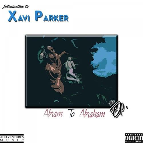 Abram to Abraham by Xavi Parker